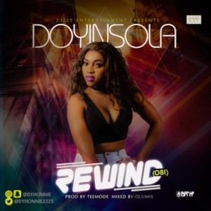 Doyinsola - Rewind (Obi)